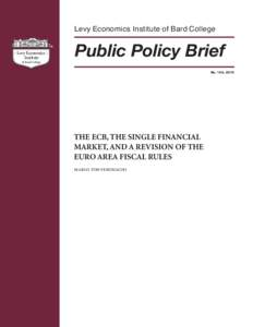 The ECB, the Single Financial Market, and a Revision of the Euro Area Fiscal Rules