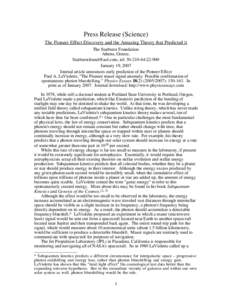 Press Release (Science) The Pioneer Effect Discovery and the Amazing Theory that Predicted it The Starburst Foundation Athens, Greece, [removed], tel: [removed]January 19, 2007