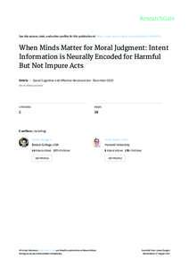 See	discussions,	stats,	and	author	profiles	for	this	publication	at:	https://www.researchgate.net/publicationWhen	Minds	Matter	for	Moral	Judgment:	Intent Information	is	Neurally	Encoded	for	Harmful But	Not	Im