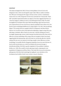 Lydia Bach  This study investigated the effects of heavy metal pollution in brown trout in the  Glengonnar water, which runs through the