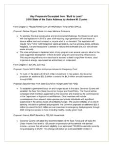 """Key Proposals Excerpted from """"Built to Lead"""" 2016 State of the State Address by Andrew M. Cuomo From Chapter 3: PRESERVING OUR ENVIRONMENT AND OPEN SPACE Proposal: Reduce Organic Waste to Lower Methane Emissions """