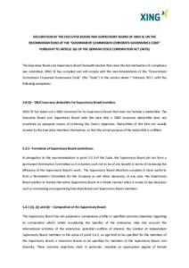 "DECLARATION BY THE EXECUTIVE BOARD AND SUPERVISORY BOARD OF XING SE ON THE RECOMMENDATIONS OF THE ""GOVERNMENT COMMISSION CORPORATE GOVERNANCE CODE"" PURSUANT TO ARTICLE 161 OF THE GERMAN STOCK CORPORATION ACT (AKTG) T"