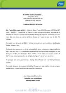MARFRIG GLOBAL FOODS S.A. Companhia Aberta CNPJ/MF Nº 40 (BM&FBOVESPA: MRFG3)  COMUNICADO AO MERCADO