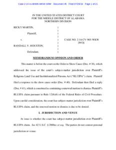 Case 2:14-cvWKW-SRW Document 45 FiledPage 1 of 21  IN THE UNITED STATES DISTRICT COURT FOR THE MIDDLE DISTRICT OF ALABAMA NORTHERN DIVISION RICKY MARTIN,