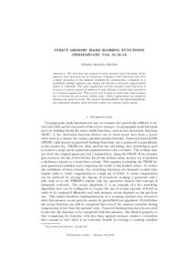 STRICT MEMORY HARD HASHING FUNCTIONS (PRELIMINARY V0.3, SERGIO DEMIAN LERNER Abstract. We introduce the concept of strict memory hard functions. Strict memory hard functions are an extension of memory hard func
