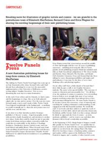 {ARTICLE} Breaking news for illustrators of graphic novels and comics - we are grateful to the powerhouse team of Elizabeth MacFarlane, Bernard Caleo and Erica Wagner for sharing the exciting beginnings of their new publ