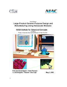 Final Report  Large-Product General -Purpose Design and Manufacturing Using Nanoscale Modules NASA Institute for Advanced Concepts CP-04-01