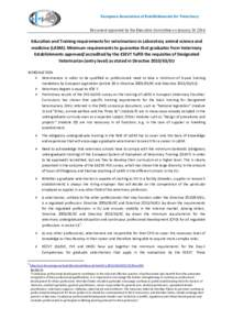 Education  European Association of Establishments for Veterinary Document approved by the Executive Committee on JanuaryEducation and Training requirements for veterinarians in Laboratory animal science and