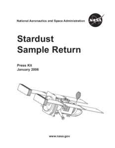 National Aeronautics and Space Administration  Stardust Sample Return Press Kit January 2006