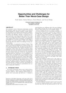 Proc. Asia South Pacific Design Automation Conf. (ASP-DAC), Shanghai, China, vol. 1, Jan. 2005, pp. I/2-I/7.  Opportunities and Challenges for Better Than Worst-Case Design Todd Austin, Valeria Bertacco, David Blaauw, an
