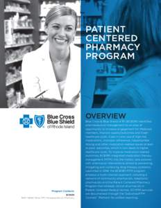 PATIENT CENTERED PHARMACY PROGRAM  OVERVIEW
