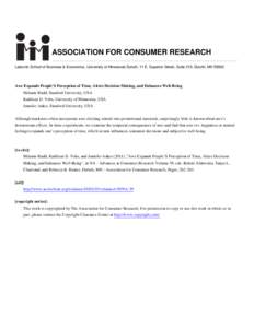 ASSOCIATION FOR CONSUMER RESEARCH Labovitz School of Business & Economics, University of Minnesota Duluth, 11 E. Superior Street, Suite 210, Duluth, MNAwe Expands People'S Perception of Time, Alters Decision Mak