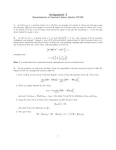 Assignment 3 Randomization in Numerical Linear Algebra (PCMI) 1. Let A be an n × d matrix with n  d. (i) Give an example of a matrix A whose row leverage scores are all equal. (ii) Give an example of a matrix A whose r