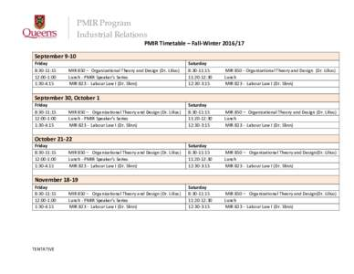 PMIR Program Industrial Relations PMIR Timetable – Fall-WinterSeptember 9-10 Friday 8:30-11:15
