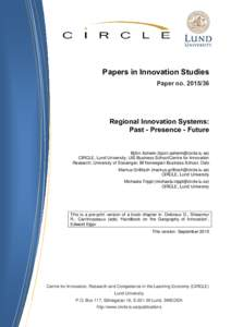 Papers in Innovation Studies Paper noRegional Innovation Systems: Past - Presence - Future