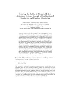 Assuring the Safety of Advanced Driver Assistance Systems through a Combination of Simulation and Runtime Monitoring Malte Mauritz, Falk Howar, and Andreas Rausch Institute for Applied Software Systems Engineering (IPSSE
