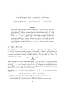 Randomness and Universal Machines Santiago Figueira∗ Frank Stephan†  Guohua Wu‡