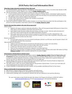 2018 Poetry Out Loud Information Sheet What does it take to become involved in Poetry Out Loud?  An individual teacher, a group of teachers, the English or Theatre department or club, or an entire school decides to of