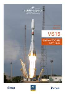 ARIANESPACE'S LATEST SOYUZ LAUNCH FOR THE EUROPEAN GALILEO CONSTELLATION MISSION DESCRIPTION  GALILEO FOC-M5, SATSATELLITES