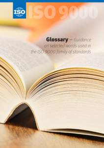ISO9000 Glossary – Guidance on selected words used in the ISO 9000 family of standards