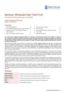 Bentham Wholesale High Yield Fund ARSNAPIR Code CSA0102AU ASX Code BAM03 Product Disclosure Statement Dated 15 May 2015