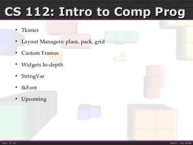 CS 112: Intro to Comp Prog  Tkinter  