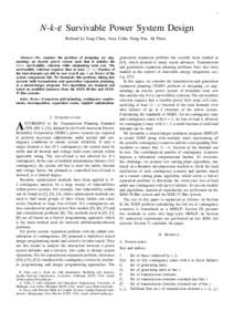1  N-k-ε Survivable Power System Design Richard Li-Yang Chen, Amy Cohn, Neng Fan, Ali Pinar  Abstract—We consider the problem of designing (or augmenting) an electric power system such that it satisfies the