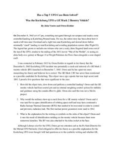 Has a Top 5 UFO Case Been Solved? Was the Kecksburg UFO a GE Mark 2 Reentry Vehicle? By John Ventre and Owen Eichler On December 9, 1965 at 4:47 pm, something navigated through our airspace and made a semi controlled lan