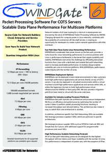 Packet Processing Software For COTS Servers Scalable Data Plane Performance For Multicore Platforms Source Code For Network Builders: Cloud, Enterprise and Service Providers Save Years To Build Your Network