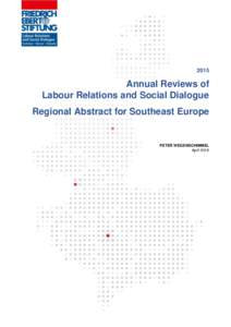 2015  Annual Reviews of Labour Relations and Social Dialogue Regional Abstract for Southeast Europe