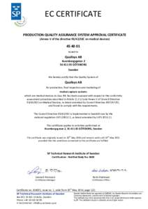 EC CERTIFICATE PRODUCTION QUALITY ASSURANCE SYSTEM APPROVAL CERTIFICATE (Annex V of the directiveEEC on medical devicesissued to