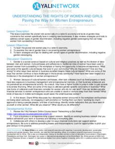 DISCUSSION GUIDE  UNDERSTANDING THE RIGHTS OF WOMEN AND GIRLS Paving the Way for Women Entrepreneurs Presenter: E. Diane White, author and expert in international economic development,
