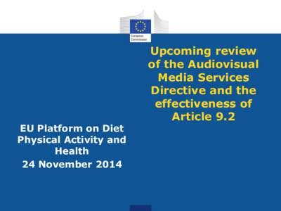 EU Platform on Diet Physical Activity and Health 24 November[removed]Upcoming review