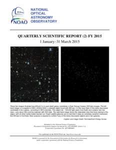 NATIONAL OPTICAL ASTRONOMY OBSERVATORY  QUARTERLY SCIENTIFIC REPORT (2) FY 2015