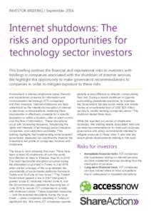 INVESTOR BRIEFING | SeptemberInternet shutdowns: The risks and opportunities for technology sector investors This briefing outlines the financial and reputational risks to investors with