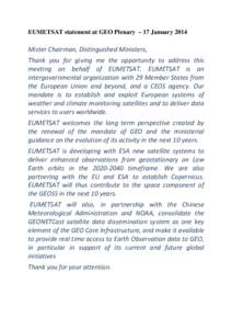EUMETSAT statement at GEO Plenary – 17 JanuaryMisterChairman,DistinguishedMinisters, Thank you for giving me the opportunity to address this meeting on behalf of EUMETSAT. E