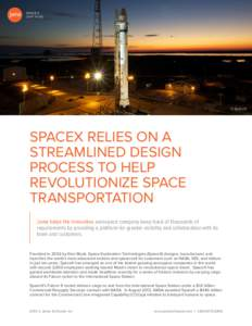 SPACEX case study © SpaceX  SPACEX RELIES ON A