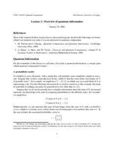 CPSC: Quantum Computation  John Watrous, University of Calgary Lecture 1: Overview of quantum information January 10, 2006