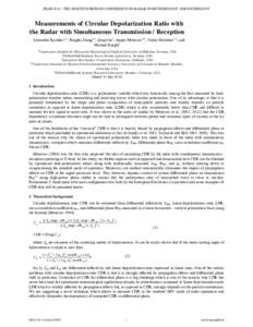ERADTHE EIGHTH EUROPEAN CONFERENCE ON RADAR IN METEOROLOGY AND HYDROLOGY  Measurements of Circular Depolarization Ratio with the Radar with Simultaneous Transmission / Reception Alexander Ryzhkov1,2, Pengfei Zhan
