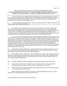 Page 1 of 13  Summary of Answ ers to the Essay Part of the July 2008 Virginia Bar Exam Prepared by Greg Baker, Eric Chason & J. R. Zepkin of W illiam & M ary Law School, Benjamin V. M adison, III, Eric DeGroff and C. Sco