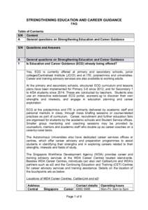 STRENGTHENING EDUCATION AND CAREER GUIDANCE FAQ Table of Contents: S/N Content A General questions on Strengthening Education and Career Guidance