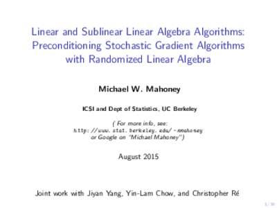 Linear and Sublinear Linear Algebra Algorithms:   Preconditioning Stochastic Gradient Algorithms with Randomized Linear Algebra