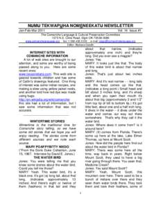 NUMU TEKWAPUHA NOMENEEKATU NEWSLETTER Jan-Feb-Mar 2011 Vol. 14 Issue #1  The Comanche Language & Cultural Preservation Committee