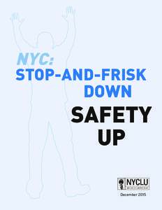 NYC:  STOP-AND-FRISK DOWN  SAFETY