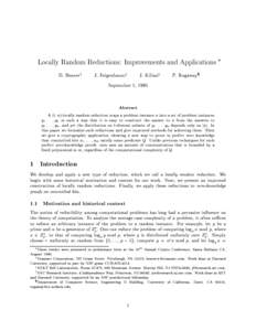 Locally Random Reductions: Improvements and Applications  D. Beavery J. Feigenbaumz J. Kilianx September 1, 1995