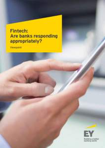 Fintech: Are banks responding appropriately? Viewpoint  Ian Webster and Jeremy Pizzala