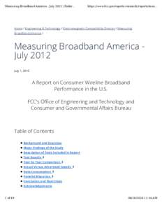 Measuring Broadband America - July 2012 | Feder...  https://www.fcc.gov/reports-research/reports/mea... Home / Engineering & Technology / Electromagnetic Compatibility Division / Measuring Broadband America /
