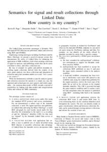 1  Semantics for signal and result collections through Linked Data: How country is my country? Kevin R. Page 1 , Benjamin Fields 2 , Tim Crawford 2 , David C. De Roure