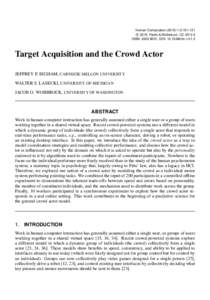 Human Computation:2:c 2015, Pavlic & Michelucci. CC-BY-3.0 ISSN: , DOI: hc.v1i1.2  Target Acquisition and the Crowd Actor