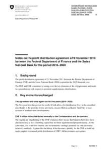 Notes on the profit distribution agreement of 9 November 2016 between the Federal Department of Finance and the Swiss National Bank for the period 2016–2020